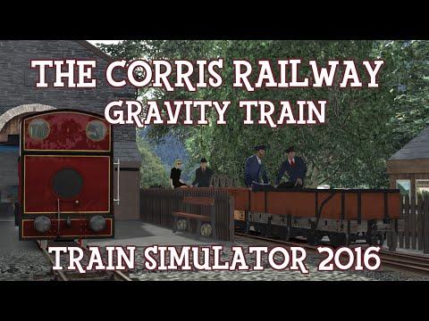 Train Simulator 2016 - The Corris Railway: Gravity Train!
