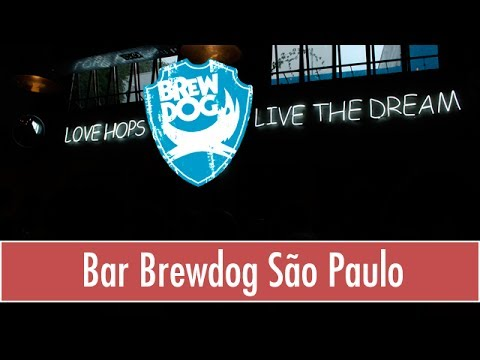 Visitando o Bar BrewDog São Paulo