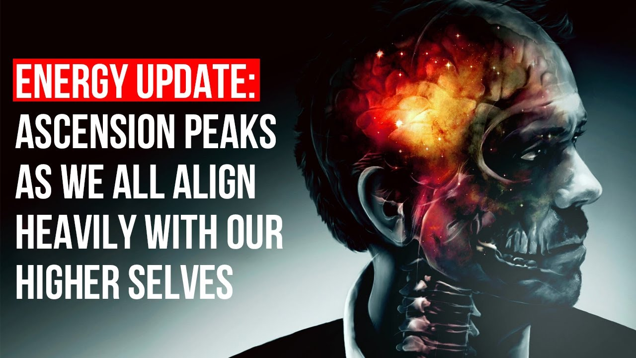 Energy Update: Ascension Peaks As We All Align Heavily With Our Higher Selves