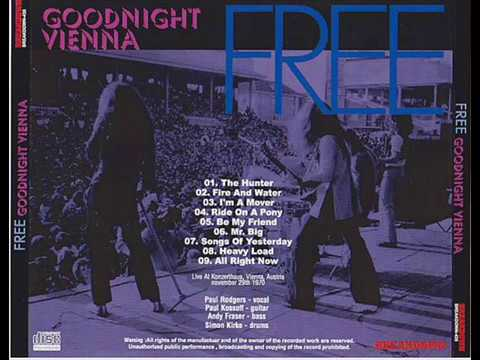Free : Goodnight Vienna [bootleg] 1970