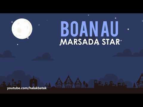 Boan Au - Marsada Star (Lirik Lagu Batak)