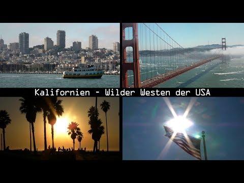 Kalifornien - Wilder Westen Der USA (1/2) [Kalifornien Doku / Dokumentation / Reportage]