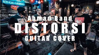 AHMAD BAND DISTORSI - GUITAR COVER