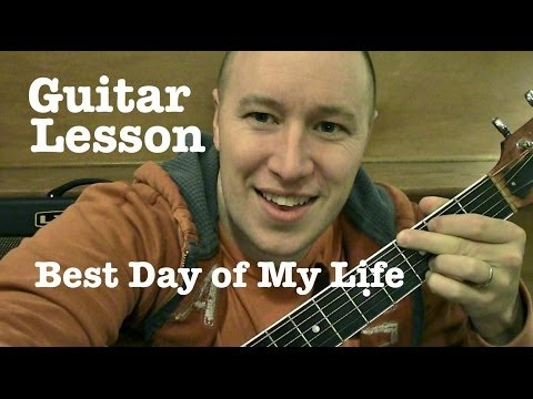 Best Day of My Life ★ Guitar Lesson ★ Tutorial (TABS) ★ American Authors