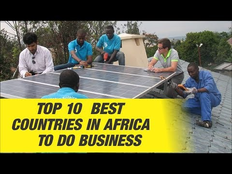 Top 10 Best Countries in Africa to do Business