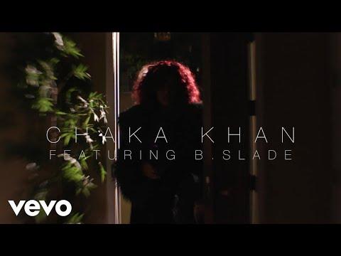 Chaka Khan - I Love Myself ft. B. Slade