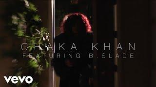 Смотреть клип Chaka Khan Ft. B. Slade - I Love Myself