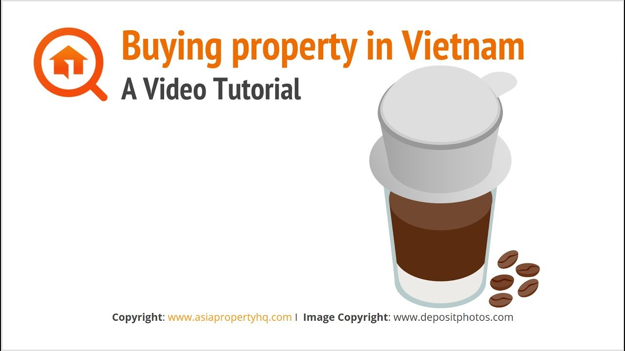 Buying property in Vietnam as a Foreigner: The Ultimate Guide