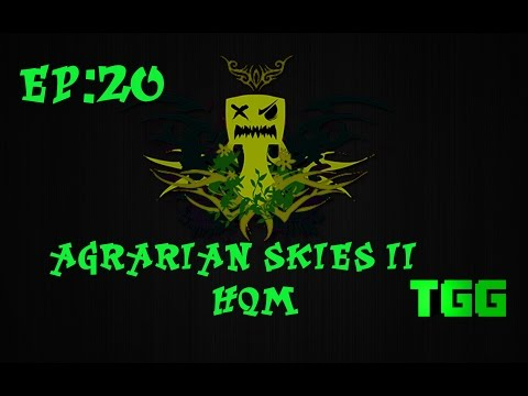 Agrarian Skies 2 Ep:20 Tree Farms and Fruit Juice Power