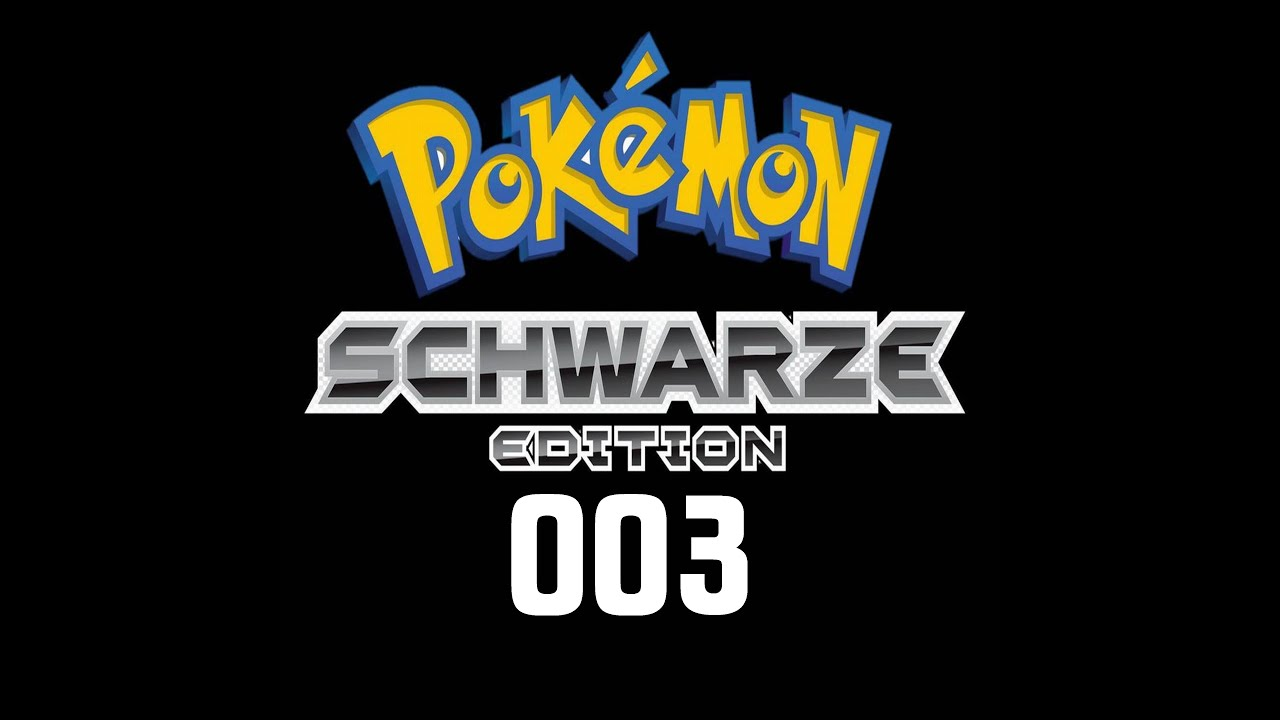 Pokémon Schwarz De 003 Orion City Traumbranche Youtube