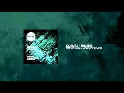 Kosmas - Buch08 (Stevie R & Ian Mckenzie Remix) [Motek Music]