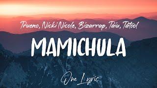 Trueno - MAMICHULA (Letra/Lyrics) Nicki Nicole, Bizarrap, Taiu, Tatool | One Lyric