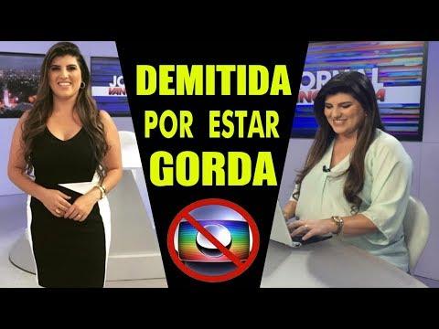 Globo demite jornalista por estar gorda