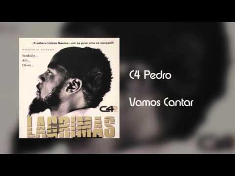 C4 Pedro - Vamos Cantar [Áudio]