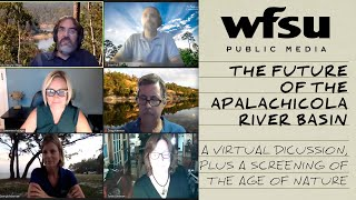 Age of Nature Virtual Screening and Discussion on the Future of the Apalachicola River Basin