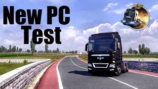 Euro Truck Simulator - New PC Test (Full Graphics) - Let