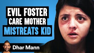 Evil Foster Care Mother Mistreats Kid, Lives To Regret It | Dhar Mann