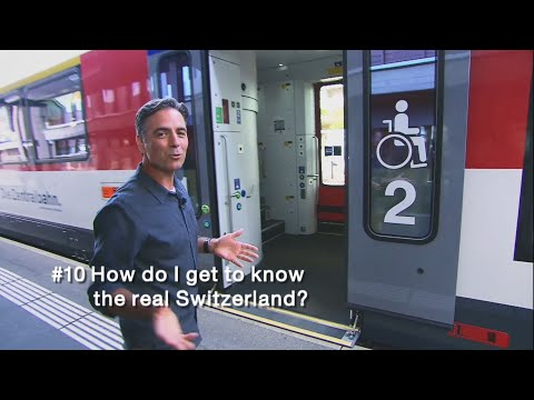 Insight 10: How do I get to know the real Switzerland?