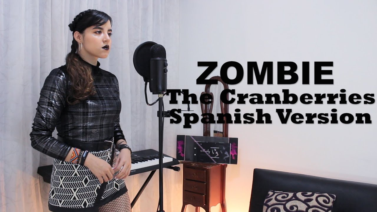 The Cranberries - Zombie - Spanish Version - Marly (Cover)