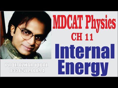 MDCAT Physics Lecture 40 Internal Energy by Azhar Iqbal || Royal Madina Academy