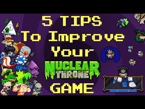 5 Tips to Improve Your Nuclear Throne Game (dont hate me for #3)