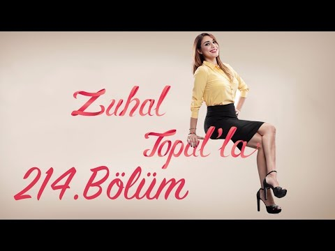 Zuhal Topal'la 214. Bölüm (HD) | 19 Haziran 2017