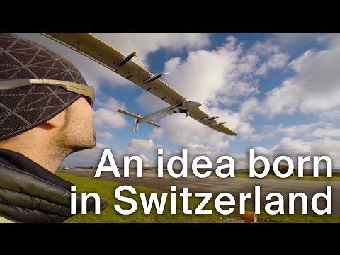Solar Impulse, an idea born in Switzerland