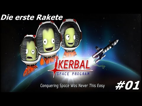 Wir steigen ins Raketen Business ein! - Let´s Play Kerbal Space Program