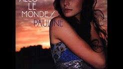 Pauline - Il n'y a que toi