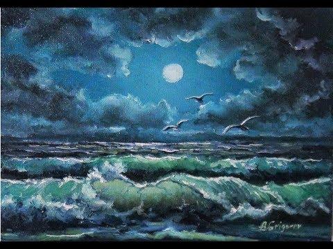 🔝 ХуДоЖнИкИ | Рисуем вместе | Ночной пейзаж | Море  | Волна | Александр Григорьев