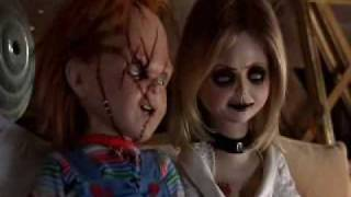 Chucky And Tiffany- You Touch My Tra La La
