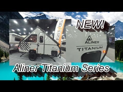 NEW 2018 Aliner Titanium Series | Mount Comfort RV