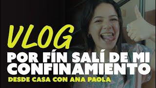"""Estuve 2 semanas confinada   """"Desde Casa"""" con Ana Paola"""