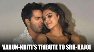 Varun Dhawan - Kriti Sanon Pay Tribute To SRK and Kajol