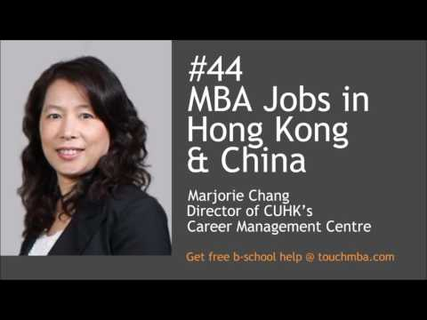 MBA Jobs in Hong Kong & China with CUHK Career Services Director Marjorie Chang