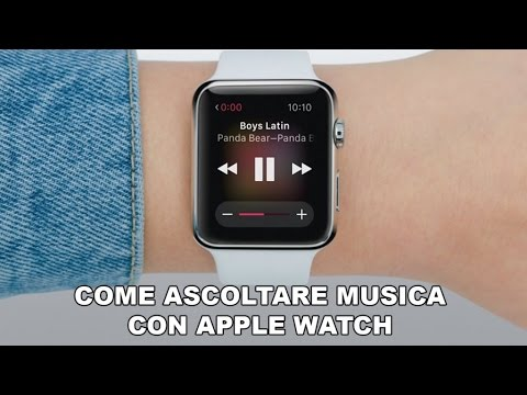 Come ascoltare Musica tramite Apple Watch - Focus