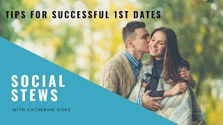 DATING TIPS FOR MEN FOR SUCCESSFUL FIRST DATES!