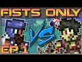 Expert Terraria, Fists Only | Ep 1: A Manly Beginning