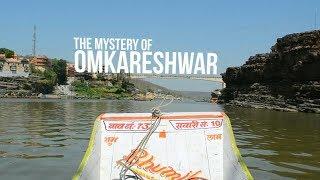 Mystery of Omkareshwar (Madhya Pradesh) Indore Voyage India Travel