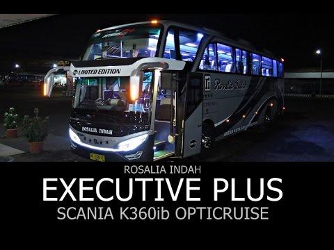 EXECUTIVE PLUS ROSALIA INDAH | SHD Scania K360ib Opticruise | Matesih - Solo - Jakarta