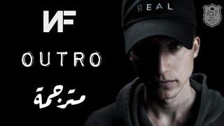 NF - Outro   مترجمة للعربية