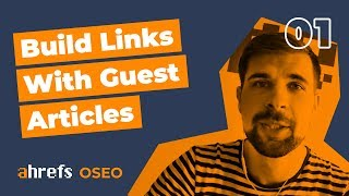 How To Build Links With Guest Articles - The Robin Hood Technique [OSEO-01]