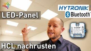 Human Centric Lighting bei LED-Panels nachrüsten - HCL mit Hytronik DALI Dimmer