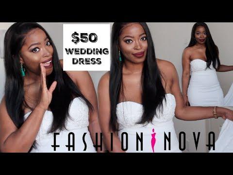 $50 Wedding Dress from Fashion Nova??? Wedding on a Budget
