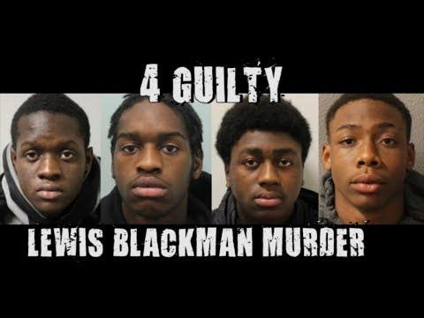 4 GUILTY In Lewis Blackman (R.I.P) Murder (London) #StreetNews