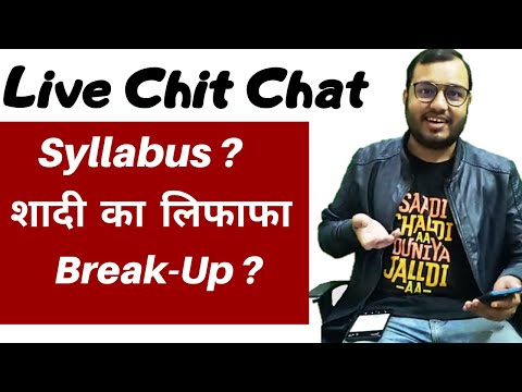 Live Chat - Syllabus Before Boards ? Rumours About Me ? Modern Physics ?  Dealing With Break Ups .