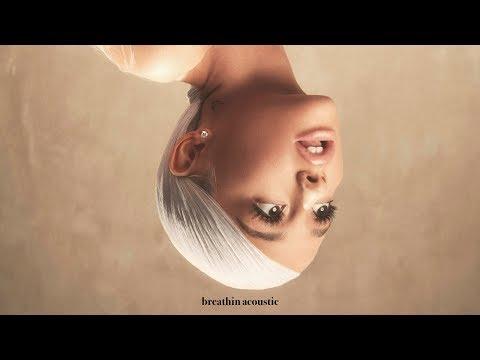 Ariana Grande - Breathin (Acoustic Piano)