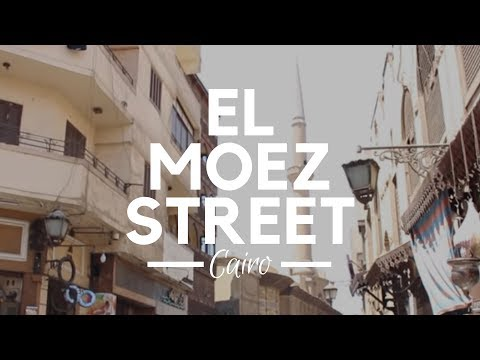 El Moez Street, Cairo, Egypt - A Long Walk Through One of the Oldest Islamic Streets of Old Cairo