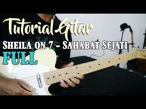 Tutorial Gitar: Sheila On 7 - Sahabat Sejati (Versi Live) | Full Tutorial