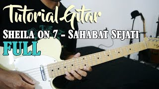Tutorial Gitar: Sheila on 7 - Sahabat Sejati (Versi Live) | Full Tutorial